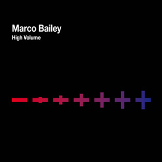 Marco Bailey - High Volume