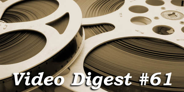 Video Digest #61