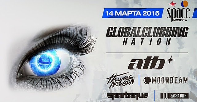 Globalclubbing Nation, Москва, 14.03.15