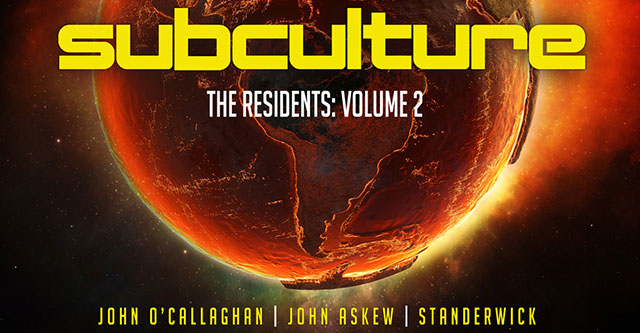 Subculture: The Residents 2 mixed by John O'Callaghan, John Askew & Standerwick