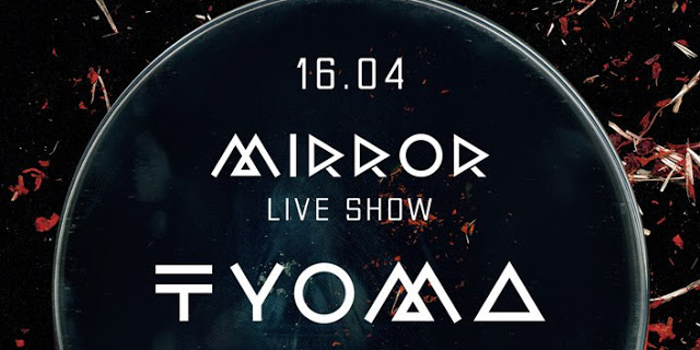 Tyoma - Mirror Live Show @ Москва, 16.04.16