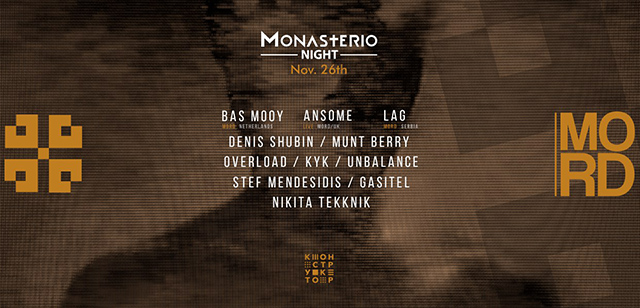 Monasterio Night: MORD Showcase, Москва, 26.11.16