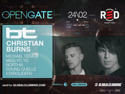 Open Gate: BT & Christian Burns, Москва, 24.02.2017