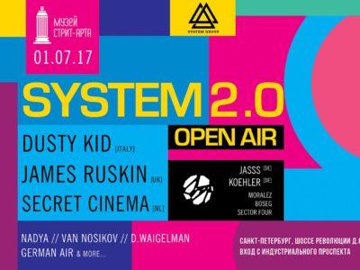 System 2.0, Петербург, 01.07.17